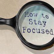 چگونه متمرکز بمانیم؟